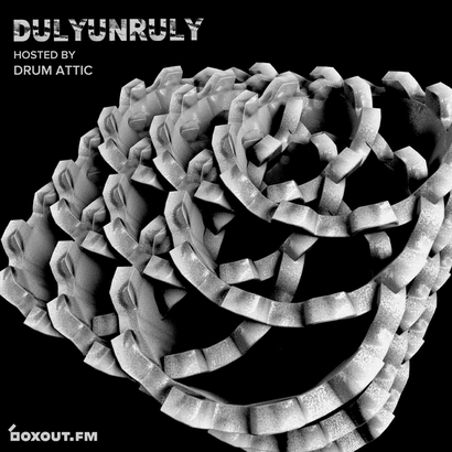 DulyUnruly 018 - Drum Attic