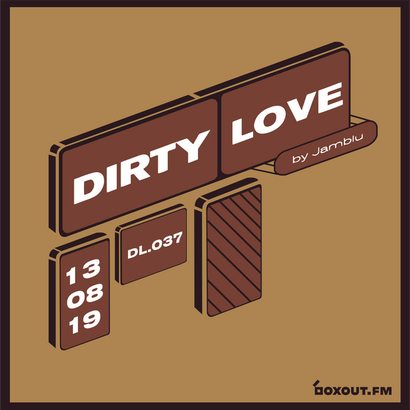 Dirty Love 037 - Jamblu