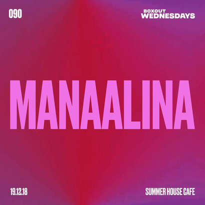 Boxout Wednesdays 090.2 - manaalina