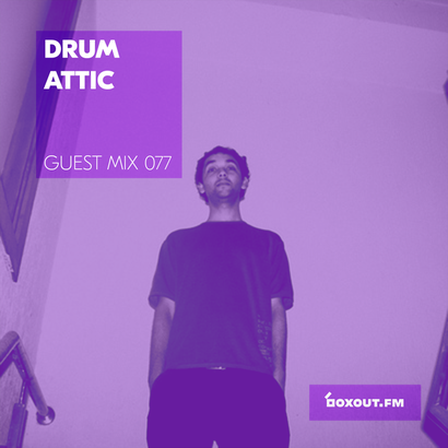 Guest Mix 077 - Drum Attic