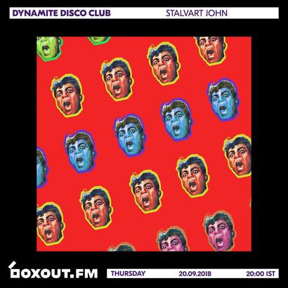 Dynamite Disco Club 018 - Stalvart John