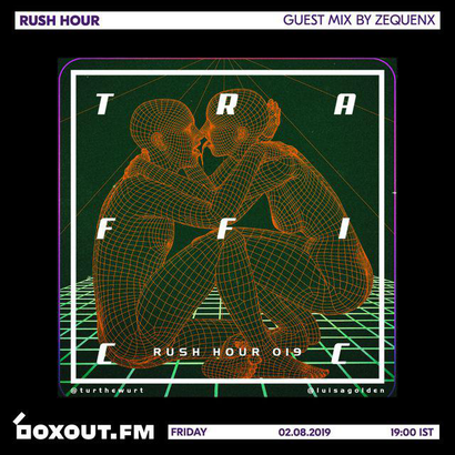 Rush Hour 019 - Guest Mix by Zequenx