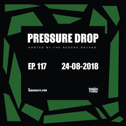 Pressure Drop 117 - Diggy Dang | Reggae Rajahs