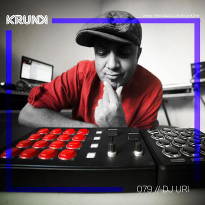 KRUNK Guest Mix 079 :: DJ Uri (Disrupt 2018 Special)