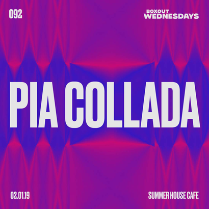 Boxout Wednesdays 092.1 - Pia Collada