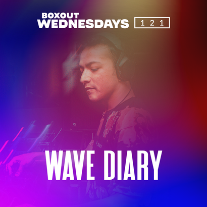 Boxout Wednesdays 121.1 -  Wave Diary
