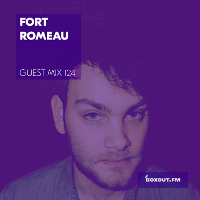 Guest Mix 124 - Fort Romeau