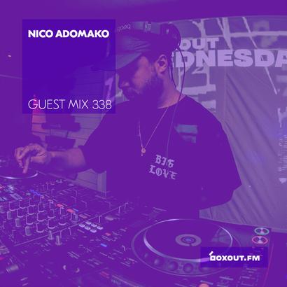 Guest Mix 338 - Nico Adomako