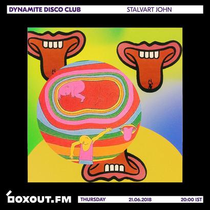 Dynamite Disco Club 015 - Stalvart John