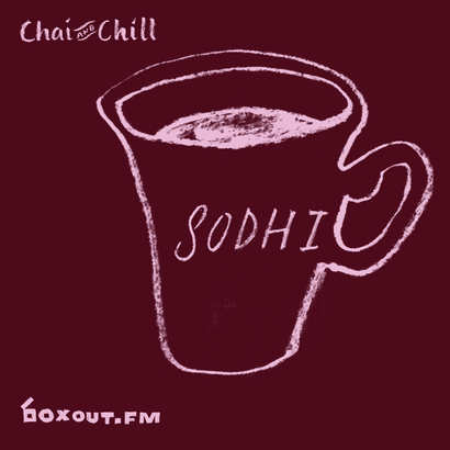 Chai and Chill 027 - Sodhi