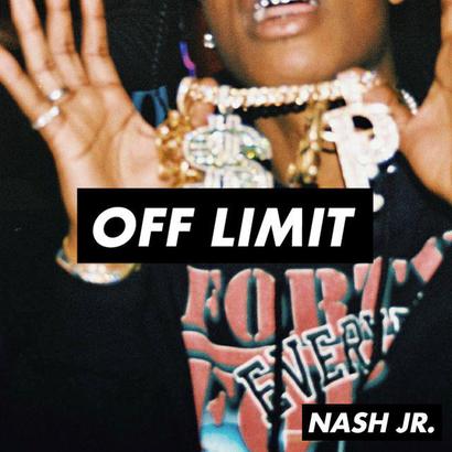 OFF LIMIT 006 - Nash Jr