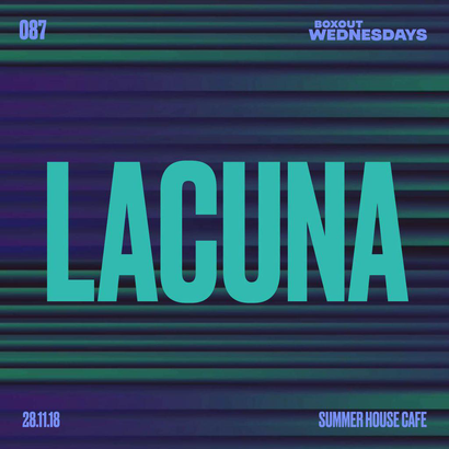 Boxout Wednesdays 087.2 - Lacuna (LIVE)
