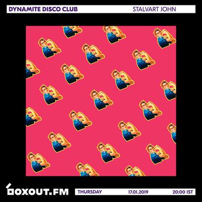 Dynamite Disco Club 022 - Stalvart John