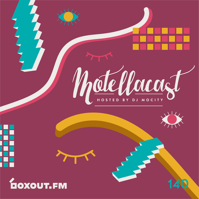 Motellacast 140 - DJ MoCity