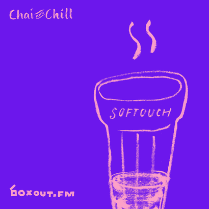 Chai and Chill 023 - Softouch