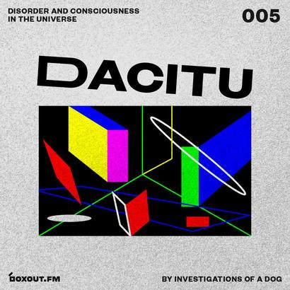DACITU 005 - Investigations Of A Dog
