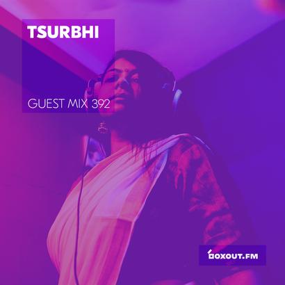 Guest Mix 392 - tsurbhi
