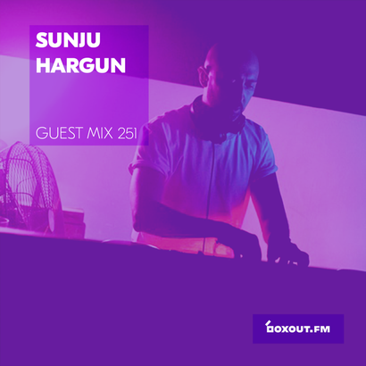 Guest Mix 251 - Sunju Hargun