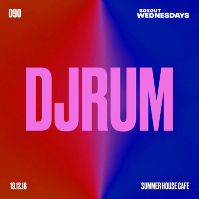 Boxout Wednesdays 090.3 - Djrum