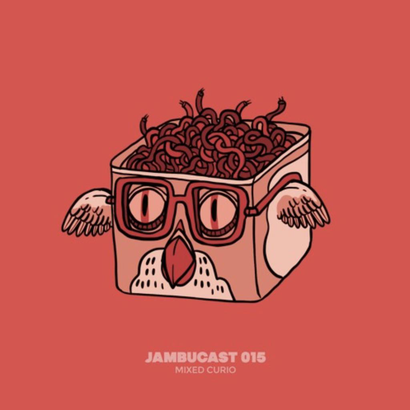 JAMBUCAST015 / Curio