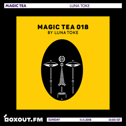 Magic Tea 018 - Luna Toke