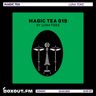 Magic Tea 019 - Luna Toke