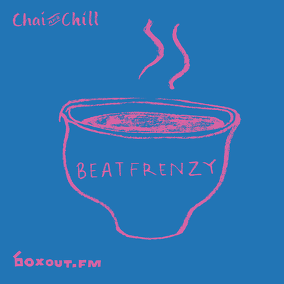 Chai and Chill 021 - Beatfrenzy