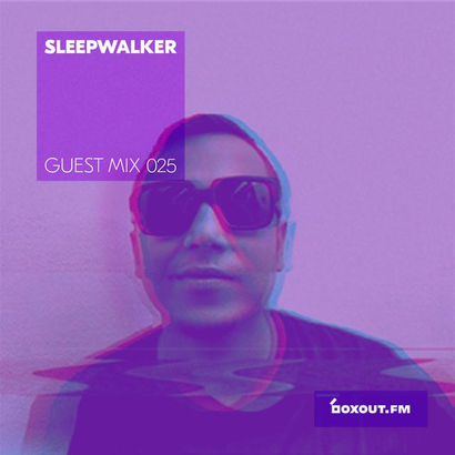 Guest Mix 025 - Sleepwalker