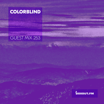 Guest Mix 253 - Colorblind
