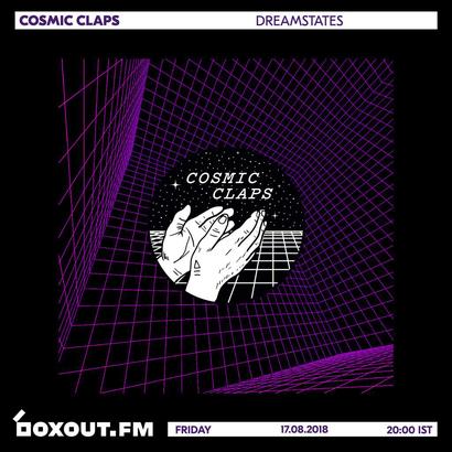 Cosmic Claps 017 - dreamstates