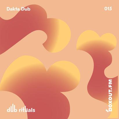 Dub Rituals 015 - Dakta Dub