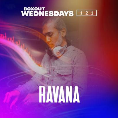 Boxout Wednesdays 121.3 - Ravana