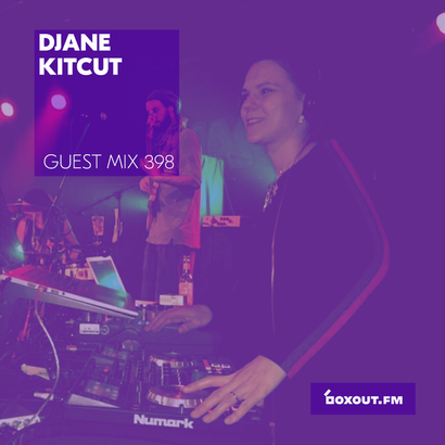 Guest Mix 398 - Djane KitCut