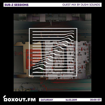 Sub-Z Sessions 052 - Guest Mix by Dushi Sounds