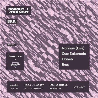 Boxout In Transit BKK (Soundistan) - Nannue Tipitier (Live)