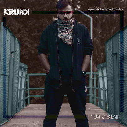 KRUNK Guest Mix 104 :: Stain