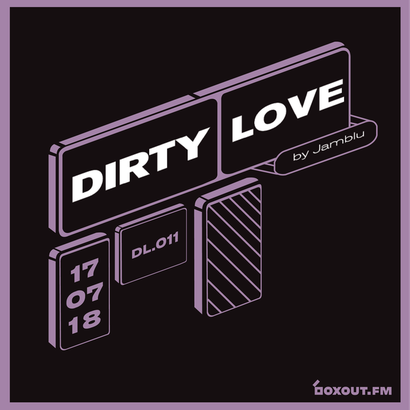 Dirty Love 011 - Jamblu