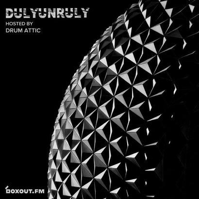 DulyUnruly 022 - Drum Attic