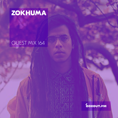 Guest Mix 164 - Zokhuma (Vaayu pop-up)