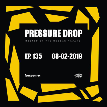 Pressure Drop 135 - Diggy Dang | Reggae Rajahs