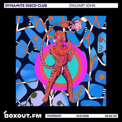 Dynamite Disco Club 016 - Stalvart John