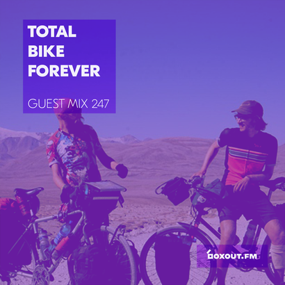 Guest Mix 247 - Total Bike Forever