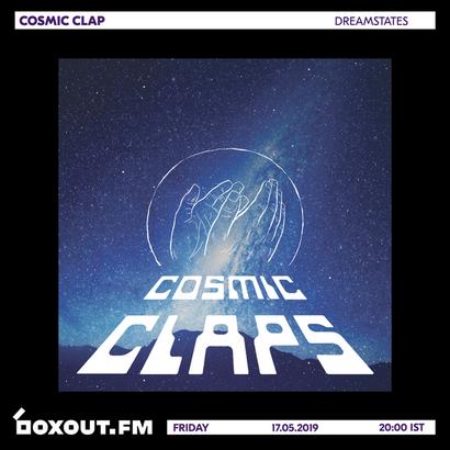 Cosmic Claps 026 - dreamstates