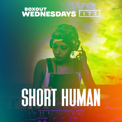 Boxout Wednesdays 122.1 - Short Human
