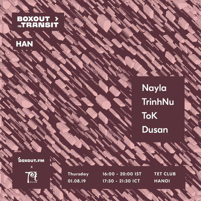Boxout In Transit HAN (TẾT Club) - Nayla