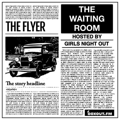 The Waiting Room 003 - GIRLS NIGHT OUT