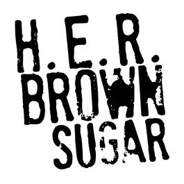 H.E.R. Brown Sugar