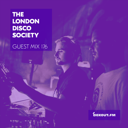 Guest Mix 176 - The London Disco Society