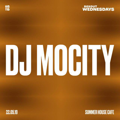 Boxout Wednesdays 112.1 - DJ MoCity