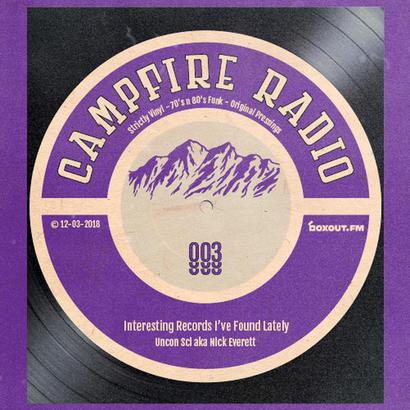 Campfire Radio 003 - Uncon Sci